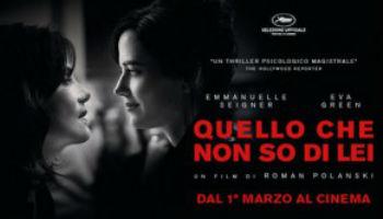 """""""Quello che non so di lei"""" di Roman Polanski. Commento di M. Antoncecchi e G. Giustino"""