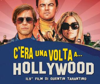 """C'era una volta...a Hollywood"" di Q. Tarantino. Commento di A. Moroni"