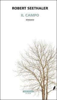 """""""Il campo"""" di R. Seethaler  Recensione di D. Federici"""