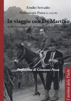 """""""In viaggio con De Martino"""" di E. Servadio a cura di B. Puma. Recensione di G. Montinari"""