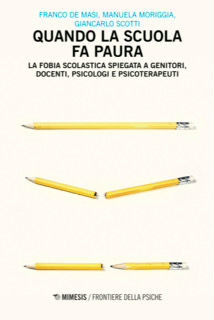 """""""Quando la scuola fa paura"""" di De Masi, Moriggia e Scotti. Recensione di L. Bergamaschi"""