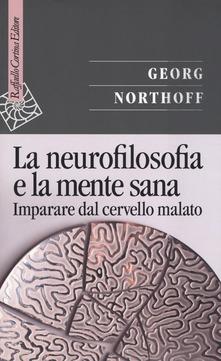 La neurofilosofia e la mente sana di G. Northoff. Recensione di M. Antoncecchi 1