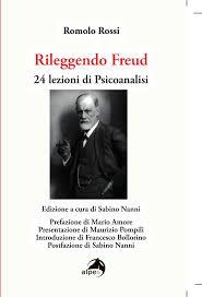 """Rileggendo Freud"" di R. Rossi. Recensione di R. Valdrè2"