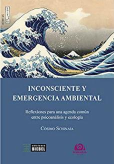 """""""Inconsciente y emergencia ambiental"""" di"""