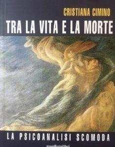 """""""Tra la vita e la morte"""" di C. Cimino"""