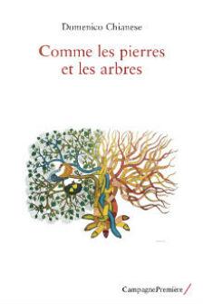 """""""Comme les pierres et les arbres"""" di D. Chianese"""
