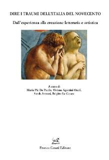 """""""Dire i traumi dell'Italia del Novecento"""" A cura di M. P. De Paulis, V. Agostini-Ouafi, S. Amrani, B. Le Gouez. Recensione di M. Pappa"""