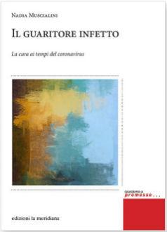"""""""Il guaritore infetto""""di N. Muscialini. Recensione di M.G. Gallo"""