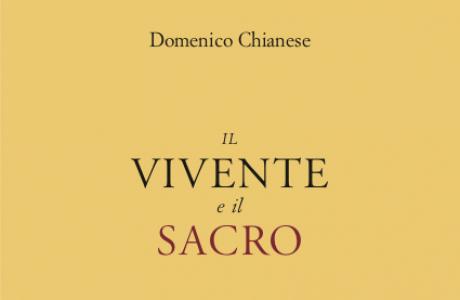 """""""Il vivente e il sacro"""" di D. Chianese"""