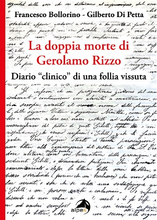 """""""La doppia morte di Gerolamo Rizzo"""" di F. Bollorino e G. Di Petta. Recensione di L. Monterosa"""