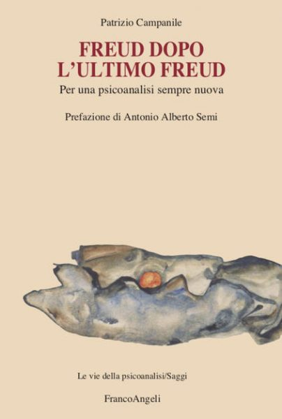 """Freud dopo l'ultimo Freud"" di P. Campanile"