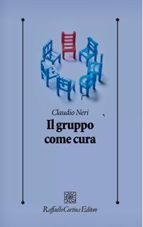 """""""Il gruppo come cura"""" di C. Neri"""