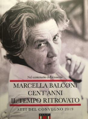 """""""Marcella Balconi Cent'anni Il tempo ritrovato"""""""