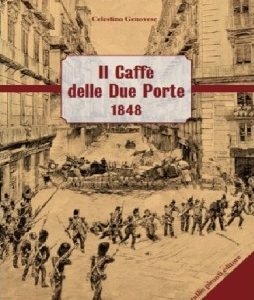 """""""Il Caffè delle Due Porte-1848""""  di C. Genovese"""