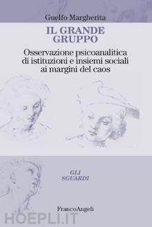 """Il Grande Gruppo"" di G. Margherita. Recensione di A. Cusin"