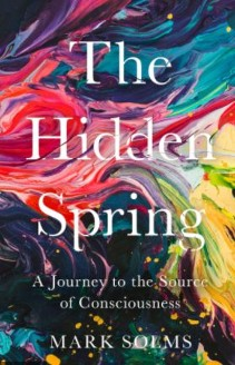"Mark Solms ""The Hidden Spring"" Recensione di R. Spagnolo"