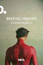 """""""Beati gli inquieti"""" di S. Redaelli. Recensione di D. Federici"""