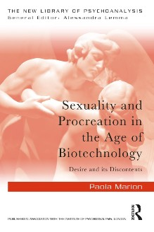"""""""Sexuality and Procreation in the Age of Biotechnology"""" di P. Marion"""