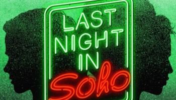 """""""Last night in Soho"""" di E. Wright. Recensione di F. Salierno"""