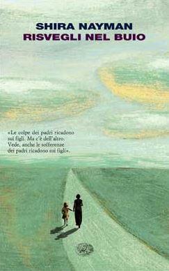 """Cover """"Risvegli nel buio"""" di S. Nayman. Recensione di D. Federici"""
